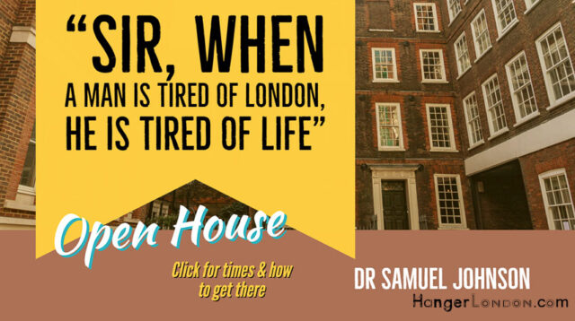 Sir, when a man is tired of London he is tired of life, Dr Samuel Johnson House 1