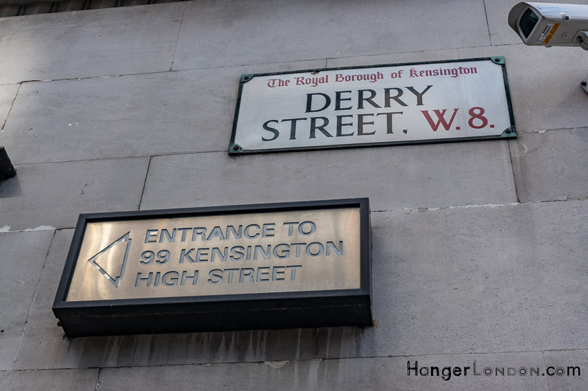 99 Kensington High street entrance sign Derry St W8