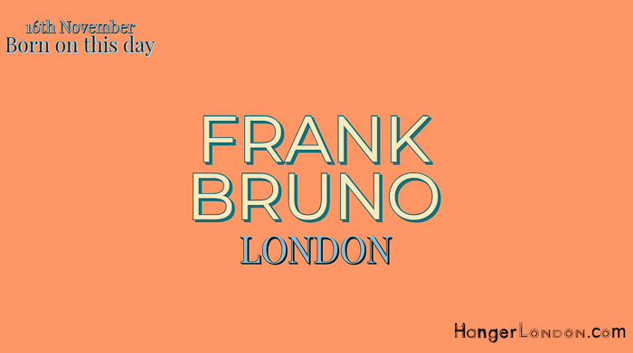Frank Bruno Born Today