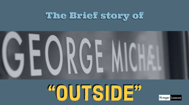 1998 brief story of the dance track Outside, George Michael