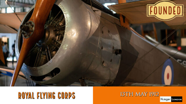Royal Flying corps was founded on the 13th May 1912