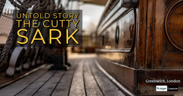 untold story of the Cutty Sark in Greenwich