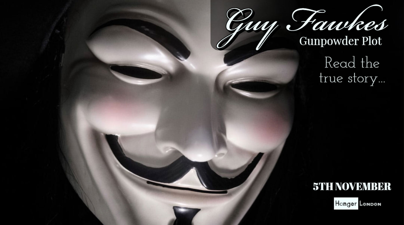 Guy Fawkes Gun Powder Plot