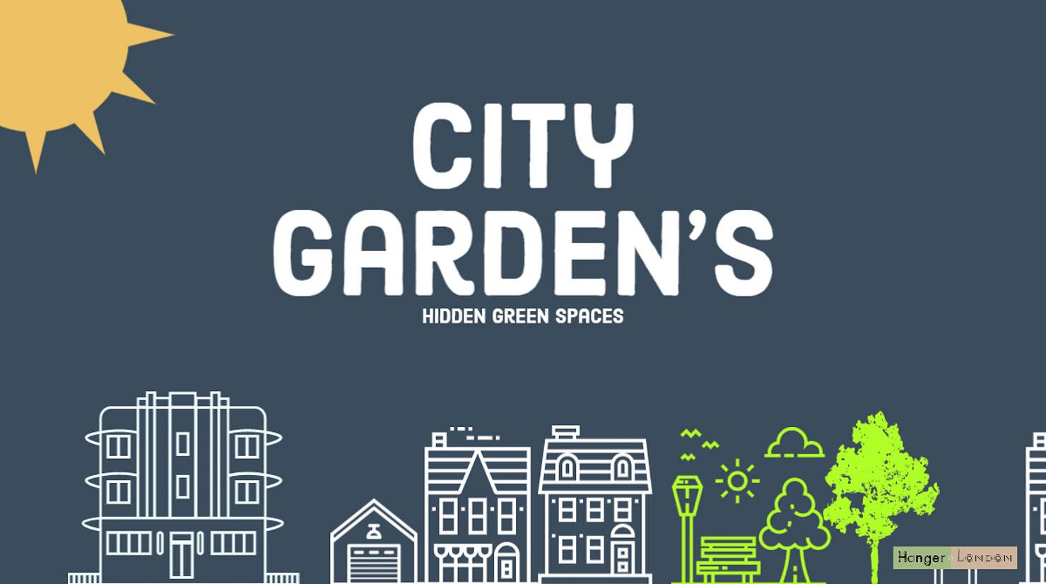 City Gardens of London